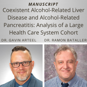 Dr. Gavin Arteel and Dr. Ramon Bataller coauthor paper in Digestive Diseases and Sciences